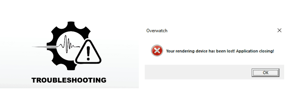 overwatch your rendering device has been lost
