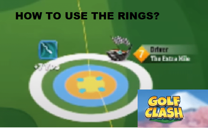 golf clash how to use the rings