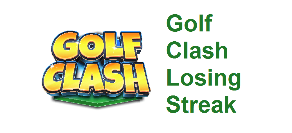 golf clash losing streak