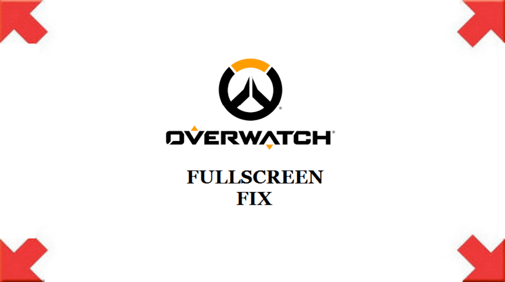 overwatch fullscreen bug