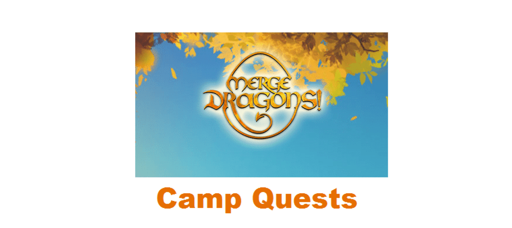 merge dragons camp quests