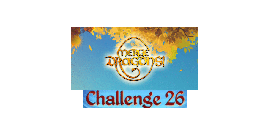 merge dragons challenge 26