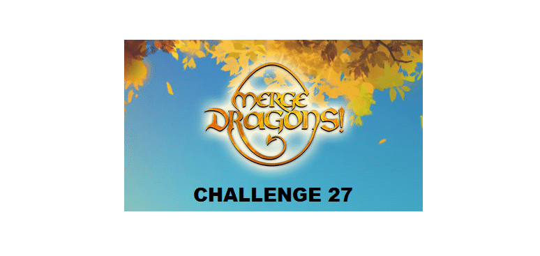 merge dragons challenge 27