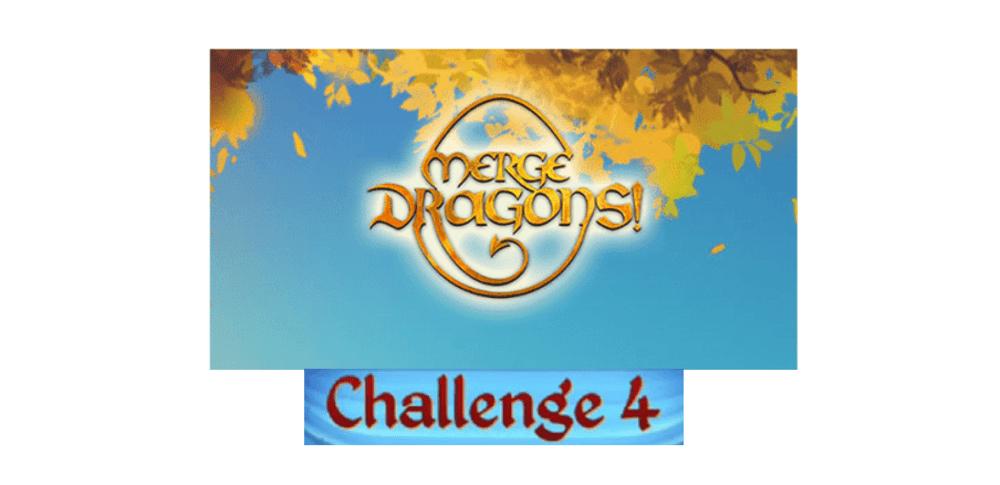 merge dragons challenge 4