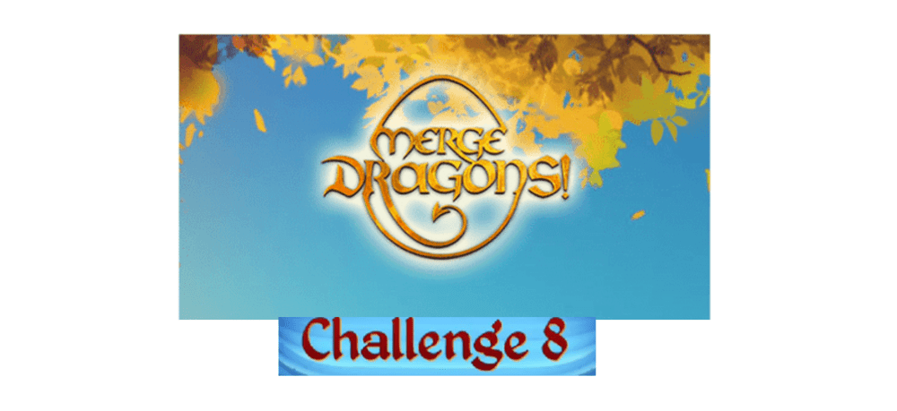 merge dragons challenge 8