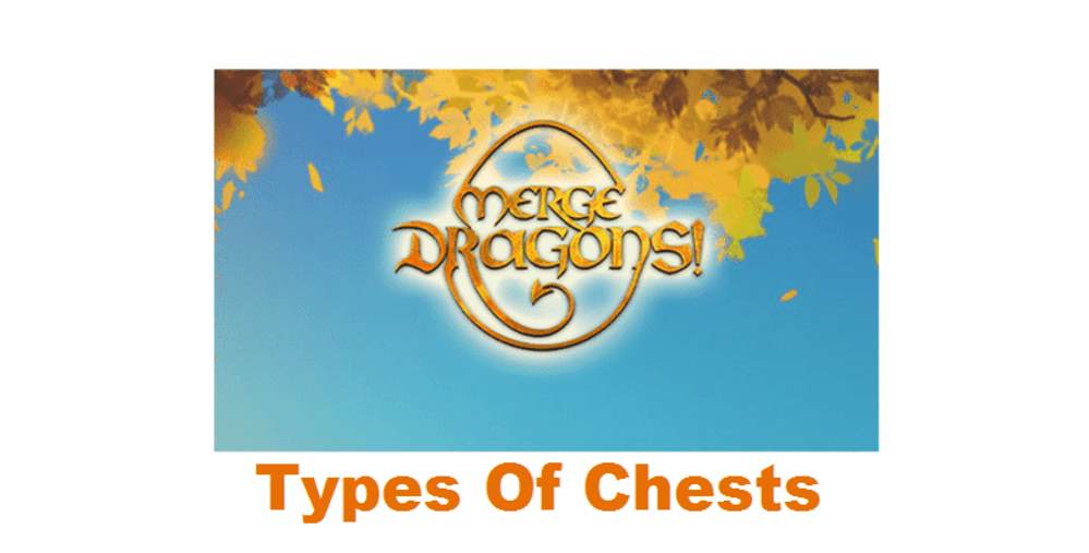 merge dragons chests