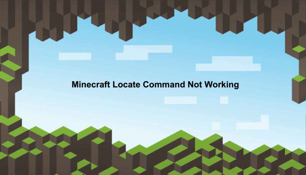 minecraft locate command not working