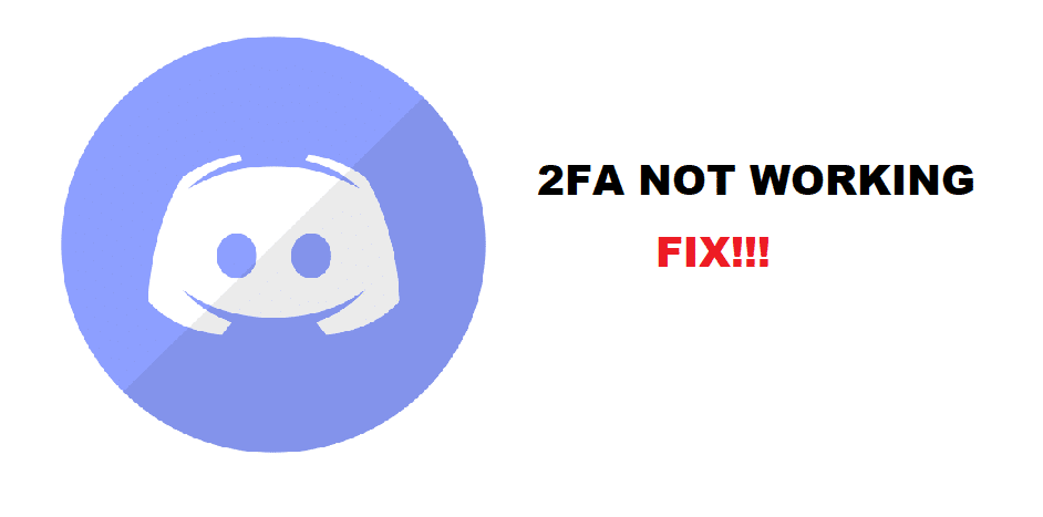 discord 2fa not working