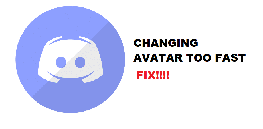 4 Ways To Fix Discord Changing Avatar Too Fast West Games