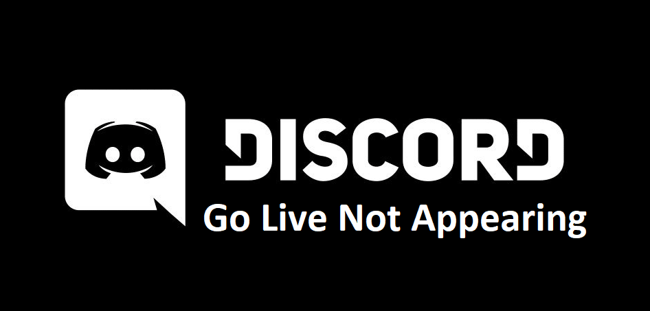 discord go live not appearing