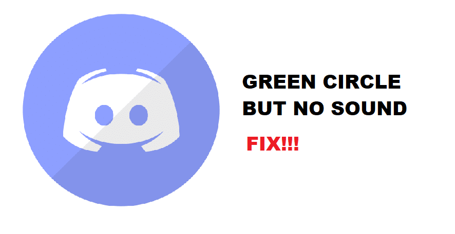 discord green circle but no sound