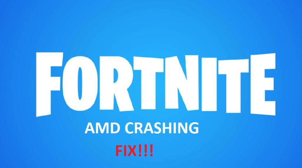 fortnite amd crashing