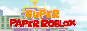 super paper roblox