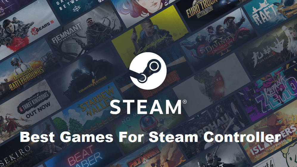 best games for steam controller