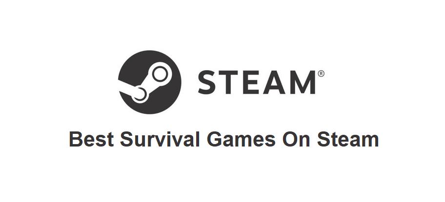 best survival games on steam