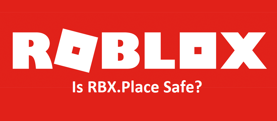 is rbx.place safe