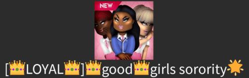 loyal good girls sorority