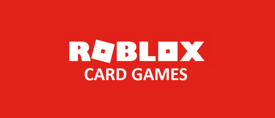 roblox card games
