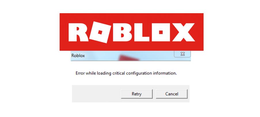 roblox error while loading critical configuration information