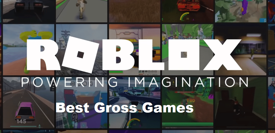 roblox gross games