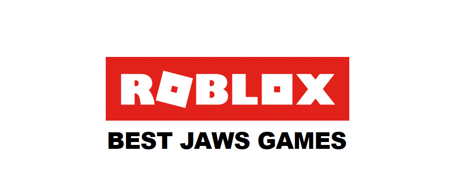 roblox jaws games