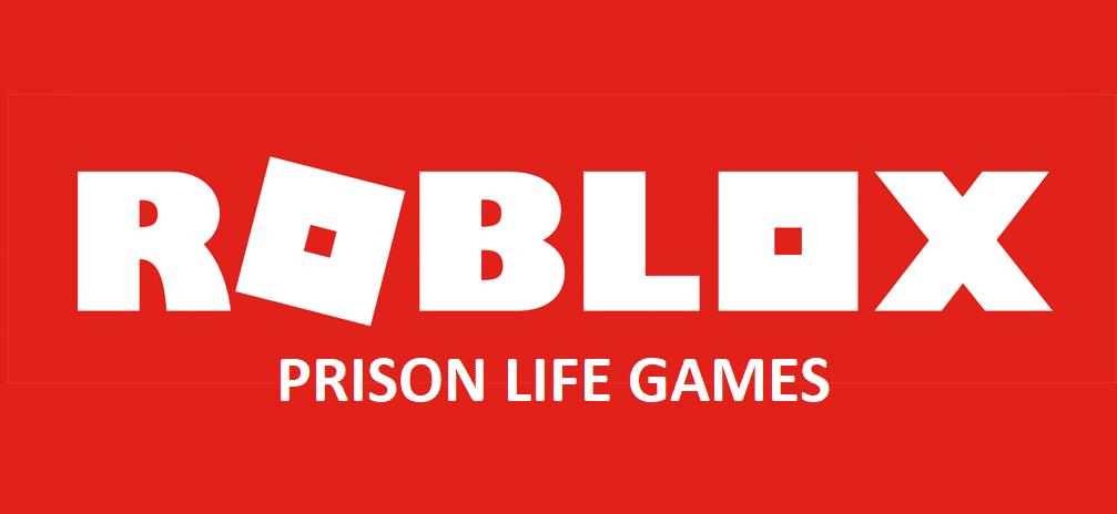 roblox prison life games