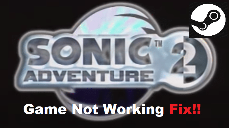 sonic adventure 2 steam not working
