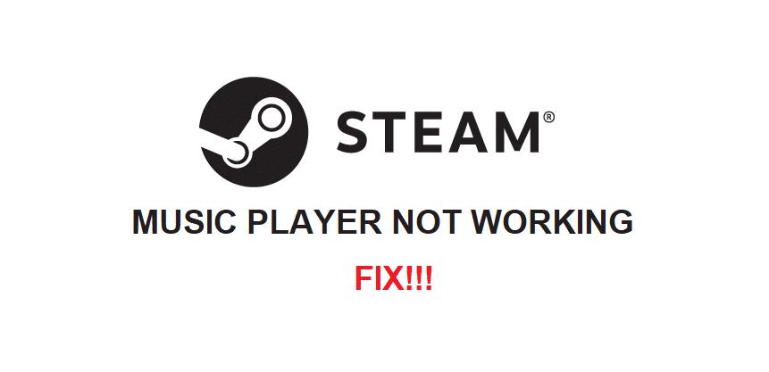 steam music player not working