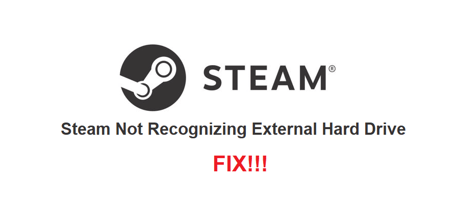 steam not recognizing external hard drive