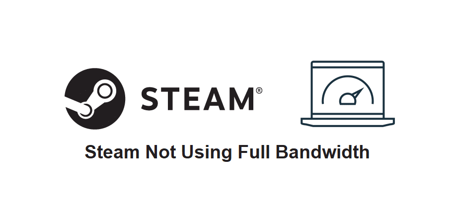 steam not using full bandwidth
