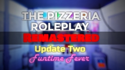 the pizzeria rp remastered