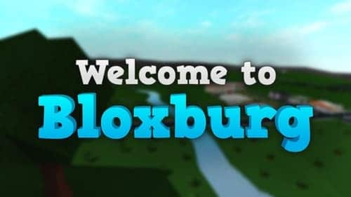 welcome to bloxburg