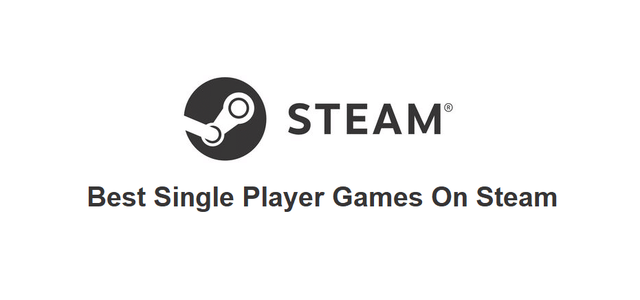 best single player games on steam