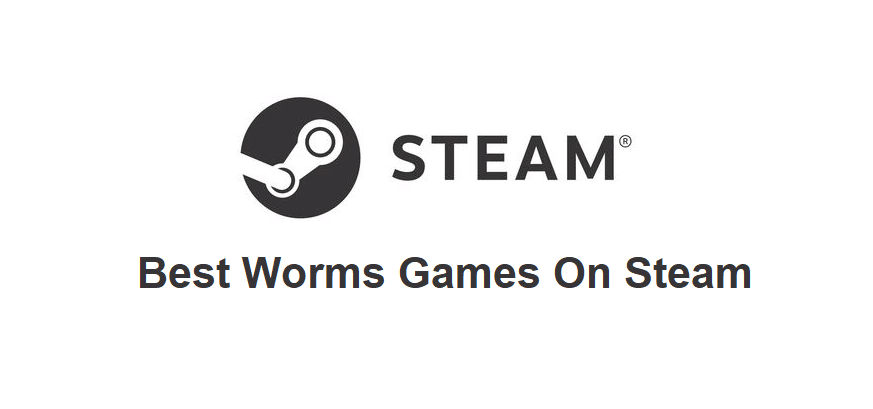 best worms games on steam