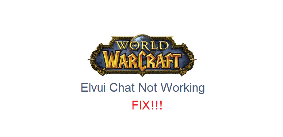 elvui chat not working wow