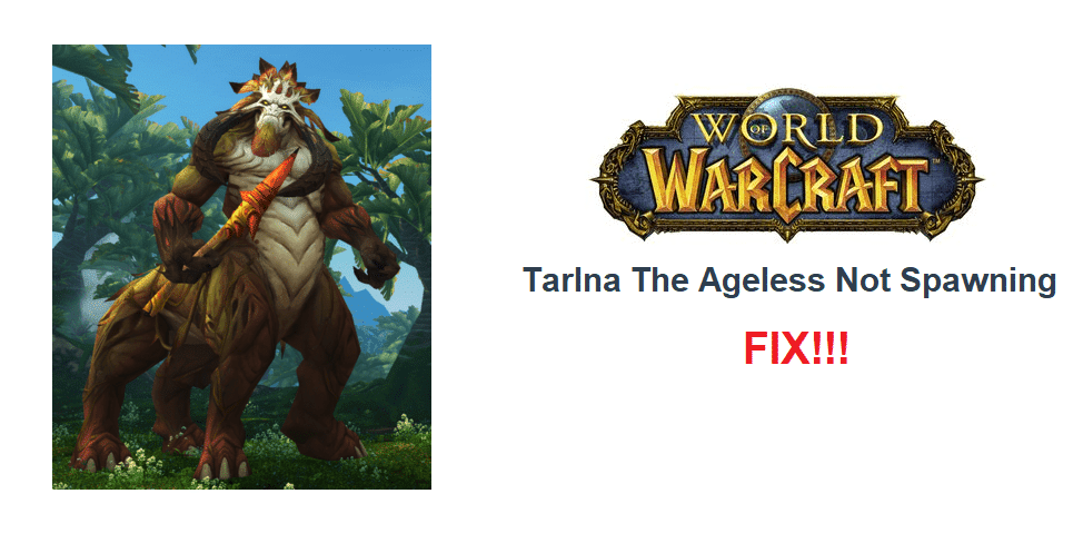 tarlna the ageless not spawning wow