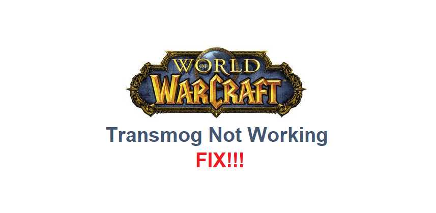 transmog not working wow