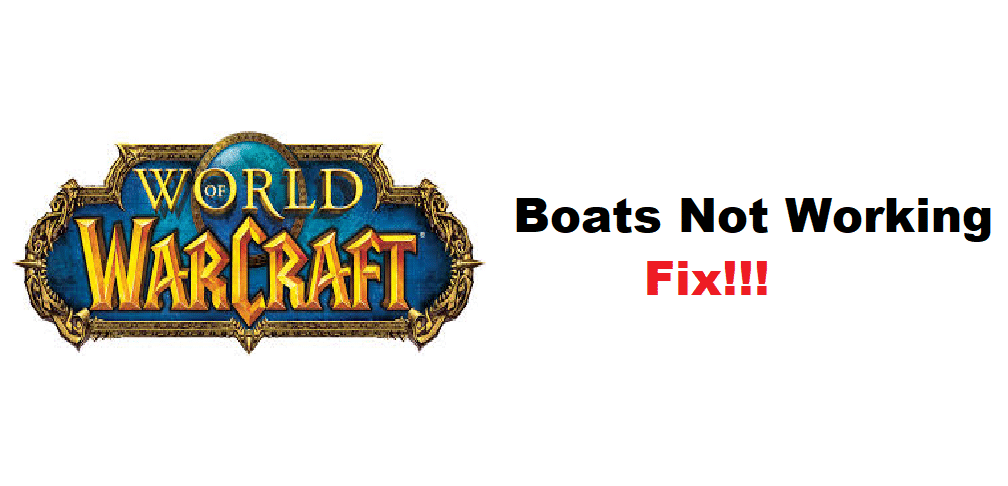 wow boats not working