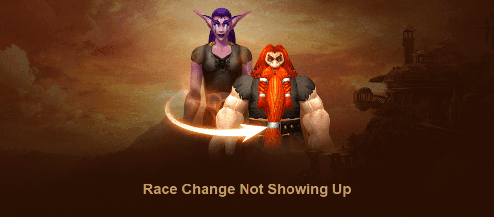 race change not showing up wow
