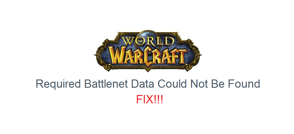 required battlenet data could not be found wow