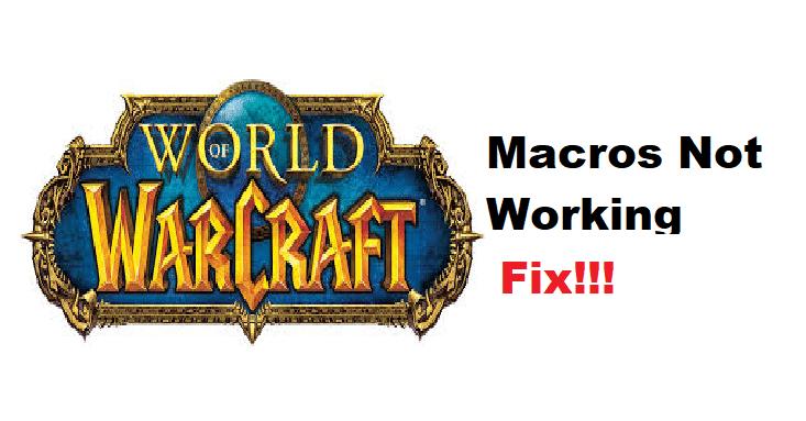 wow macros not working